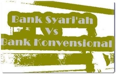 Perbedaan Bank Syari'ah Vs Bank Konvensional Yang Perlu Anda Tahu