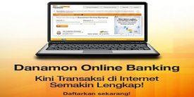 Cara Registrasi dan Aktivasi Danamon Online Banking