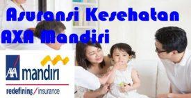 Manfaat dan Cara Daftar Asuransi Kesehatan AXA Mandiri