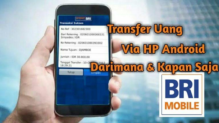 Cara Transfer ATM BRI Lewat HP
