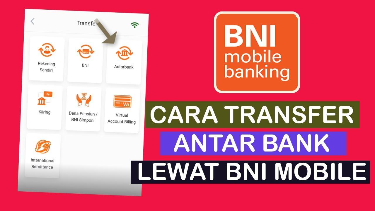 Cara Transfer BNI Mobile Banking